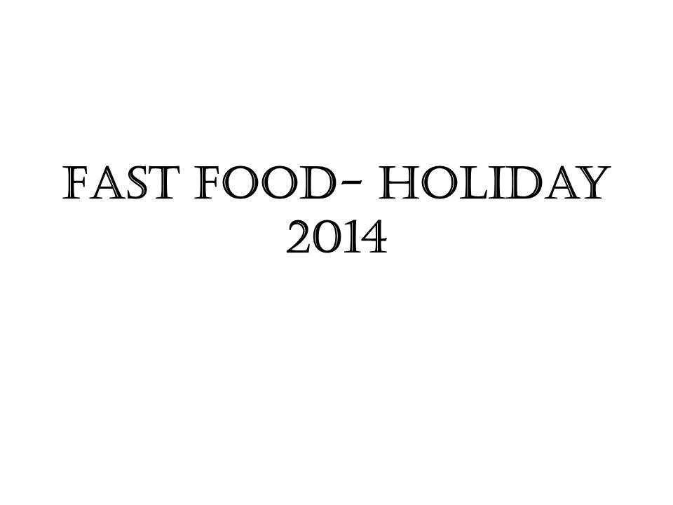 Fast Food Junkie News: Holiday 2014